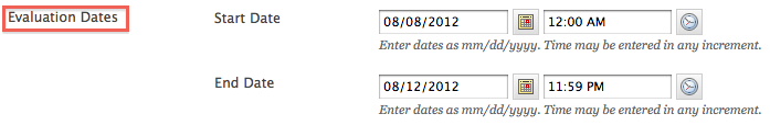 Evaluation dates entry