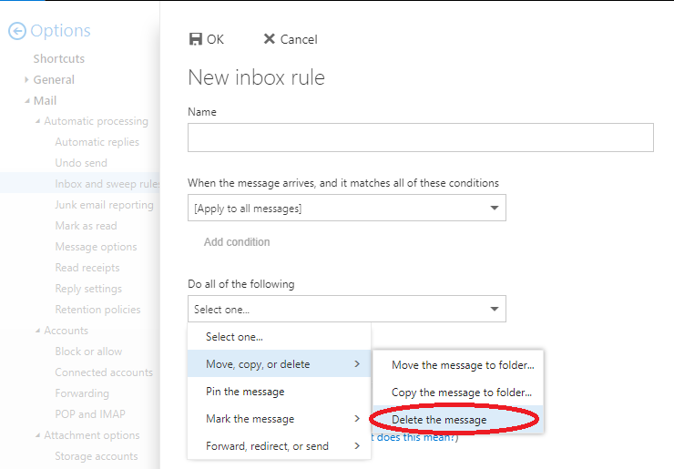 options dropdown for when a message is picked up by the rule