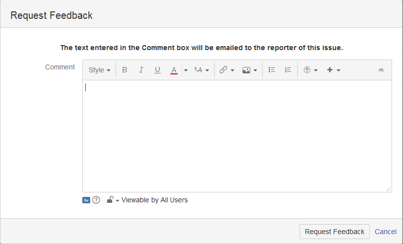 Request Feedback screen showing no assignee field and text stating email will be sent to reporter